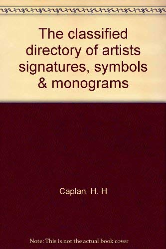 9780810309852: The classified directory of artists signatures, symbols & monograms