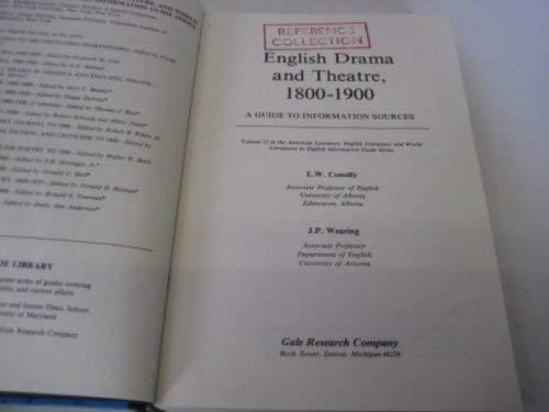 English Drama and Theatre, 1800-1900 (American literature,: L. W. Conolly