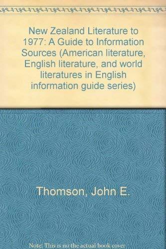New Zealand Literature to 1977: A Guide: John E. Thomson