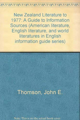 New Zealand Literature to 1977: A Guide to Information Sources (American literature, English ...