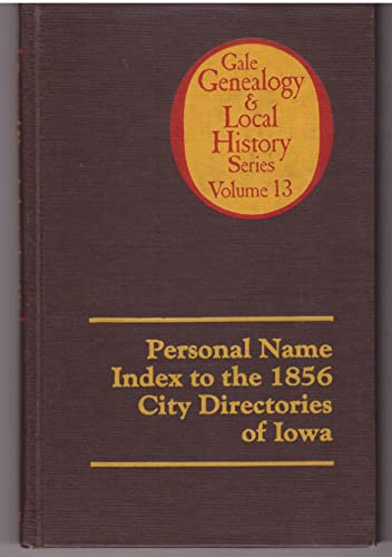Personal Name Index to the 1856 City Directories of Iowa (Gale Genealogy and Local History ): Sopp,...