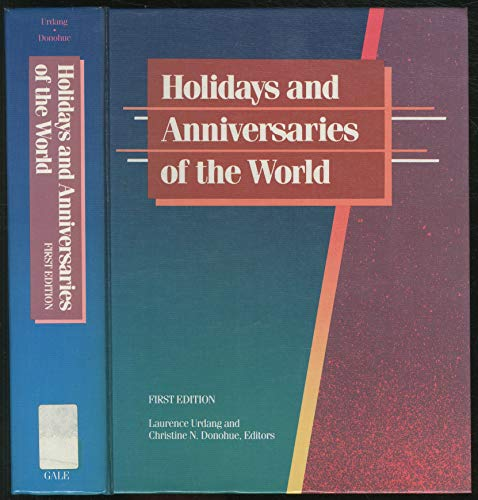9780810315464: Title: Holidays and anniversaries of the world A comprehe