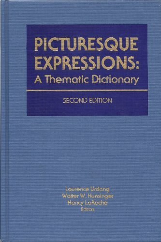 9780810316065: Picturesque Expressions: a Thematic Dictionary (PICTURESQUE EXPRESSIONS DICTIONARY)
