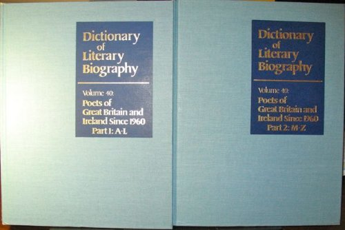 9780810317185: Dictionary of Literary Biography: Poets of Great Britain and Ireland Since 1960 (v. 40)