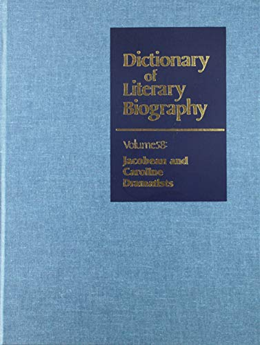 9780810317369: Jacobean and Caroline Dramatists (Dictionary of Literary Biography) Volume 58