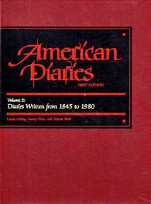 9780810318014: American Diaries: An Annotated Bibliography of Published American Diaries and Journals/Diaries Written from 1845 to 1980