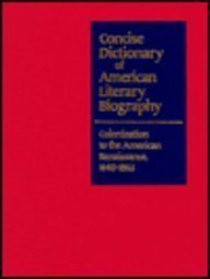 9780810318199: Colonization to the American Renaissance, 1640-1865 (Concise Dictionary of American Literary Biography)