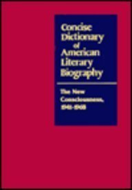 9780810318229: Concise Dictionary of American Literary Biography: The New Consciousness, 1941-1968