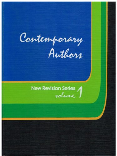 CONTEMPORARY AUTHORS, New Revision Series, Vol. 1. A Bio-Bibliographical Guide to Current Writers...