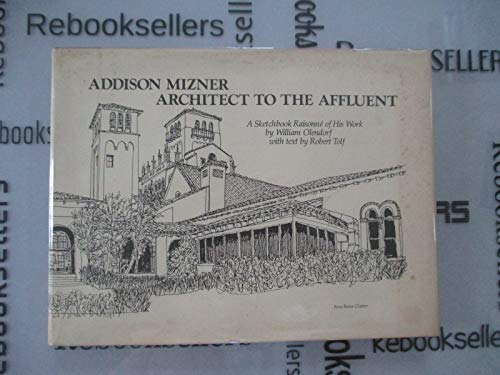9780810320031: Addison Mizner, Architect to the Affluent: A Sketchbook Raisonne of His Work