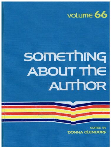 Something about the Author, Vol. 66: Olendorf, Donna