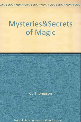 The Mysteries & Secrets of Magic (Tower Bks.)