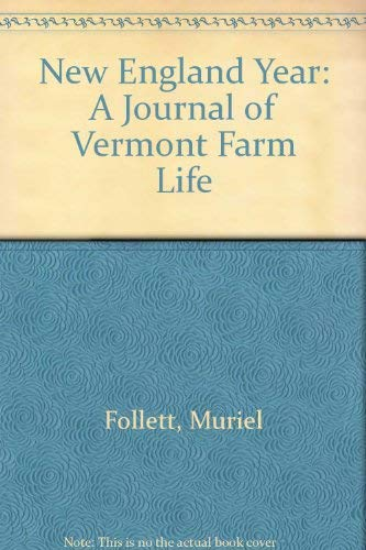 9780810333932: New England Year: A Journal of Vermont Farm Life