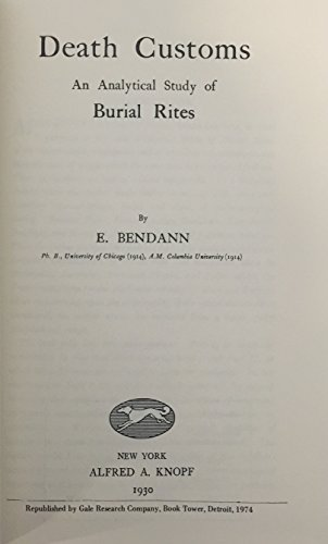 9780810337336: Death Customs: An Analytical Study of Burial Rites