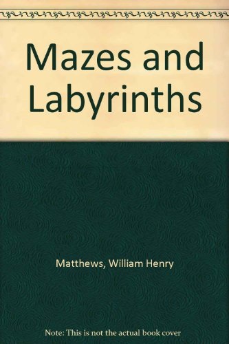 9780810338395: Mazes and Labyrinths