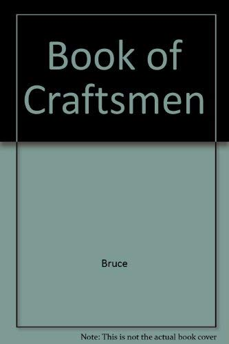 BOOK OF CRAFTSMEN.: Bruce, Marjory