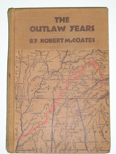 9780810339613: The outlaw years;: The history of the land pirates of the Natchez trace
