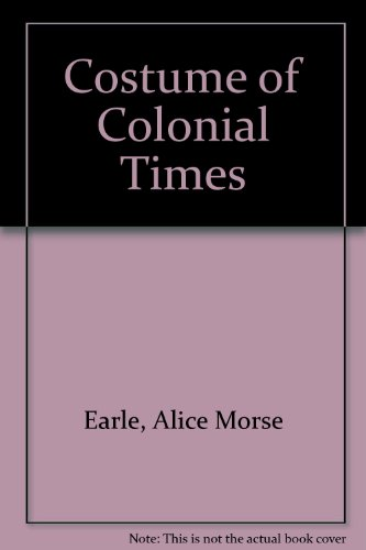 9780810339651: Costume of Colonial Times