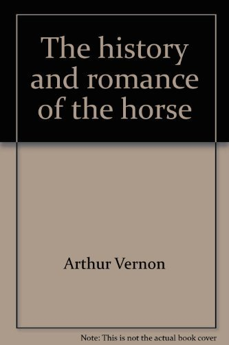 9780810339828: The history and romance of the horse