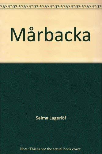Marbacka - Selma Lagerl?f