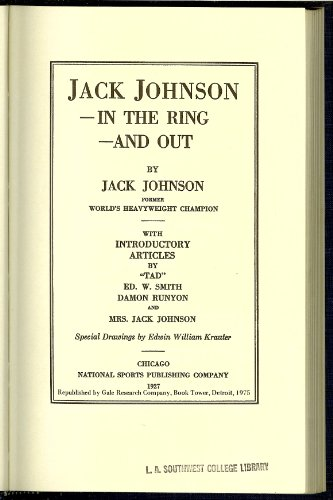 9780810340473: Jack Johnson in the Ring and Out