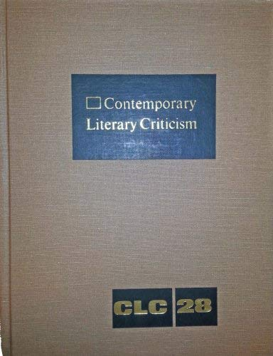 9780810344020: CLC Vol 28 Contemporary Literary Criticism: Excerpts from the Criticism of the Works of Today's Novelists (Contemporary Literary Criticism)