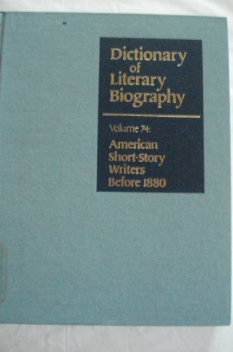 9780810345522: DLB 74: American Short Story Writers Before 1880 (Dictionary of Literary Biography)