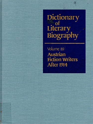 Dictionary of Literary Biography: Austrian Fiction Writers after 1914 (Volume 85) - Hardin, J Daviau, D