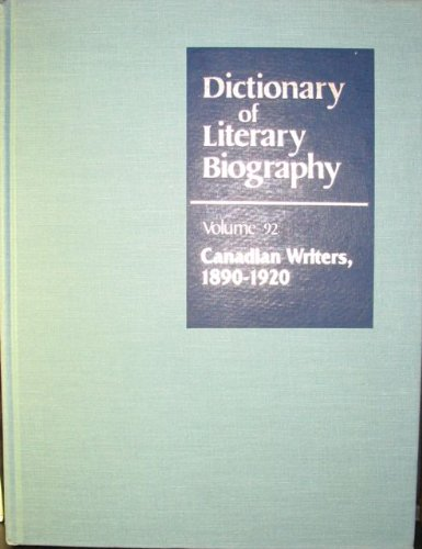 Dictionary of Literary Biography: Canadian Writers 1890-1920: New, William