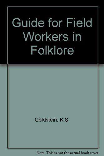 9780810350410: A Guide for Field Workers in Folklore