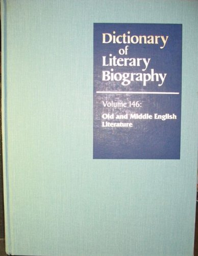 Old and Middle English Literature (Dictionary of: Helterman, Jeffrey and