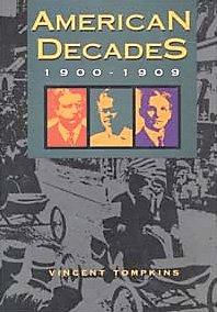 9780810357228: American Decades: 1900-1909: 1900-09