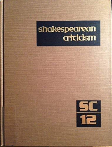SC Volume 12 Shakespearean Criticism (Shakespearean Criticism (Gale Res)): Lee, Michelle
