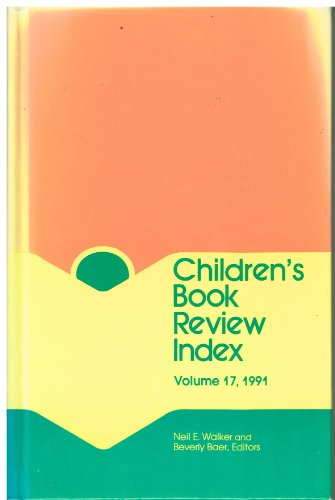 Children's Book Review Index: 1991 Cumulation: Baer, Beverly