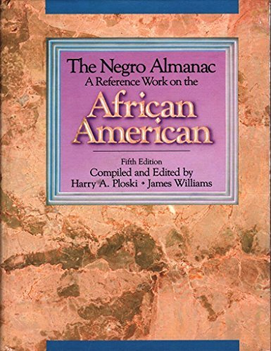 The Negro Almanac: A Reference Work on the African American (5th edition)