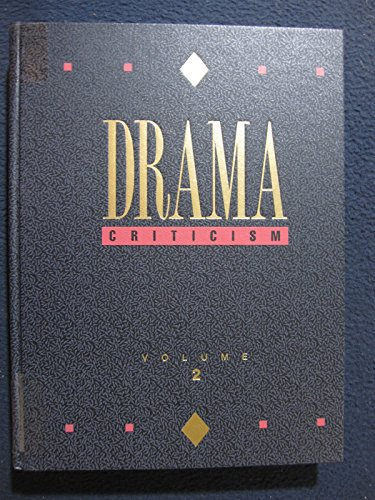 9780810379589: Drama Criticism: Excerpts from Criticism of the Most Significant and Widely Studied Dramatic Works