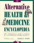 9780810383036: The Alternative Health and Medicine Encyclopedia