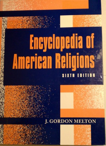 9780810384170: Encyclopedia of American Religions (6th ed)