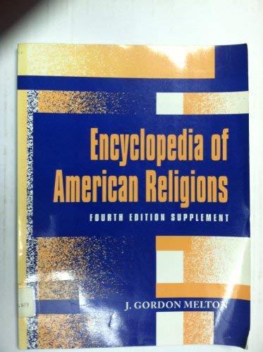 9780810388185: Encyclopedia of American Religions (ENCYCLOPEDIA OF AMERICAN RELIGIONS SUPPLEMENT)
