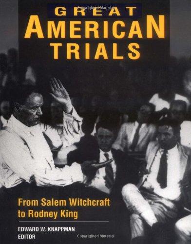 Great American Trials: Knappman, Edward W.