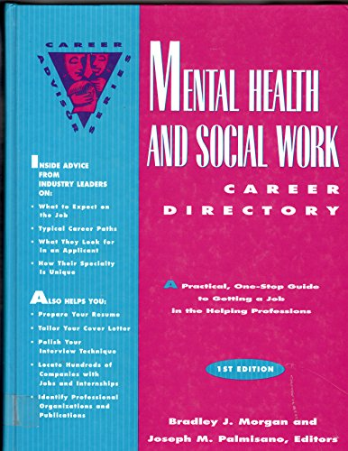 Mental Health and Social Work Career Directory: A Practical, One-Stop Guide to Getting a Job in ...