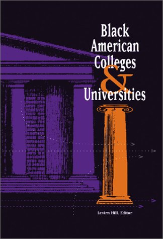 9780810391666: Black American Colleges and Universities: Profiles of Two-Year, Four-Year, & Professional Schools (Black American Colleges & Universities)