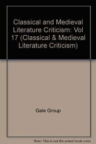 9780810393011: Classical and Medieval Literature Criticism