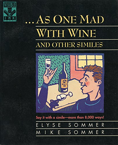9780810394018: As One Mad With Wine and Other Similes
