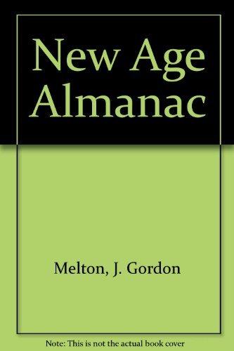 New Age Almanac: J. Gordon Melton,