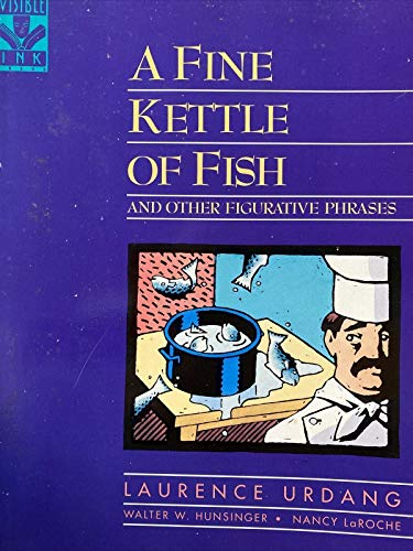 9780810394063: A Fine Kettle of Fish and Other Figurative Phrases