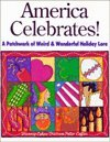 9780810394070: America Celebrates!: A Patchwork of Weird & Wonderful Holiday Lore