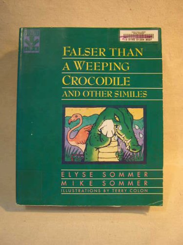 9780810394148: Falser Than a Weeping Crocodile and Other Similes