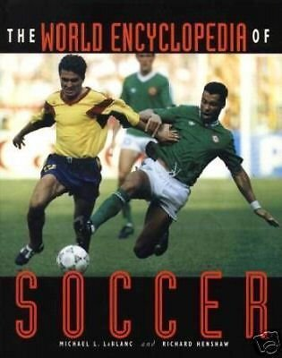 9780810394421: The World Encyclopedia of Soccer