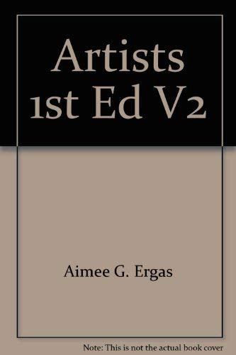 Artists 1st Ed V2: Aimee G. Ergas